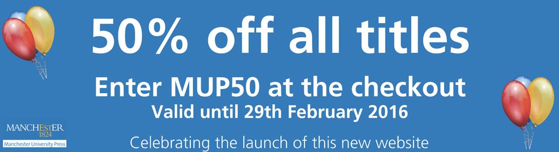 Manchester University Press - February 2016 offer